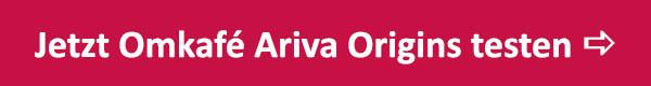 CtA-omkafe-ariva-origins-600x80px-rot